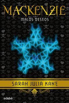 MACKENZIE 2: MALOS DESEOS