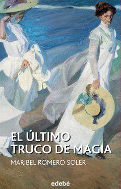 EL ULTIMO TRUCO DE MAGIA