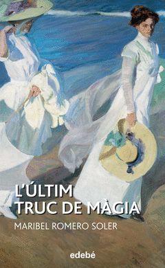 L'ÚLTIM TRUC DE MÀGIA