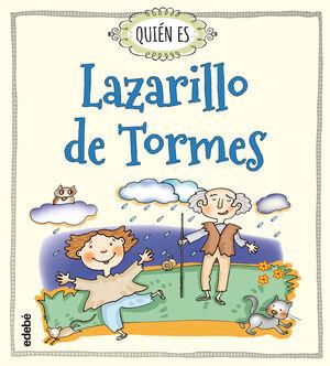 QUIEN ES LAZARILLO DE TORMES