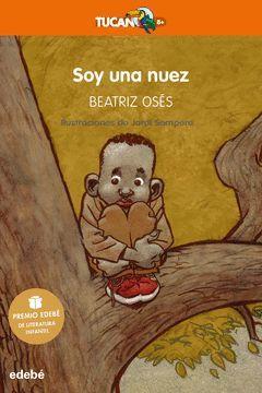 SOY UNA NUEZ: PREMIO EDEBE DE LITERATURA INFANTIL 2018