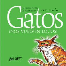 GATOS NOS VUELVEN LOCOS