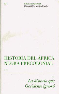 HISTORIA DEL AFRICA NEGRA PRECOLONIAL