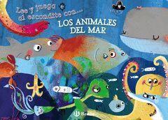 LEE Y JUEGA AL ESCONDITE CON... LOS ANIMALES DEL MAR.BRUÑO-IN-DURA