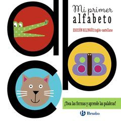 MI PRIMER ALFABETO(BILINGÜE INGLÉS-CASTELLANO)-BRUÑO-INF-DURA