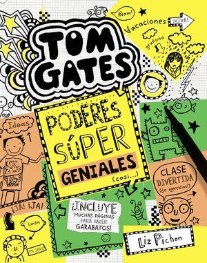 TOM GATES-010. PODERES SUPER GENIALES (CASI...).BRUÑO-INF-DURA