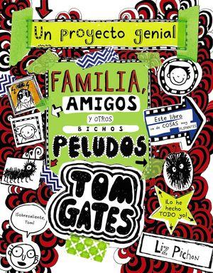 TOM GATES-012. FAMILIA,AMIGOS Y OTROS BICHOS PELUDOS.BRUÑO-INF-DURA