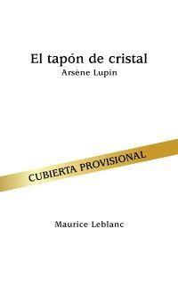 EL TAPÓN DE CRISTAL