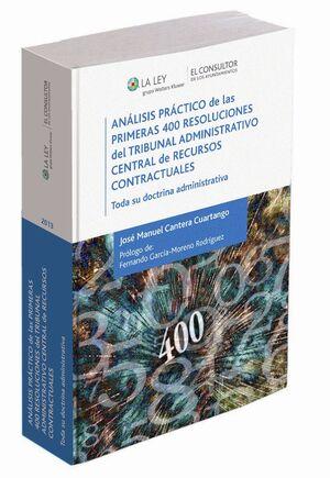 ANÁLISIS PRÁCTICO DE LAS PRIMERAS 400 RESOLUCIONES DEL TRIBUNAL ADMINISTRATIVO C