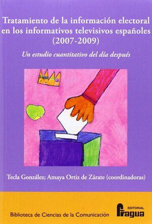 TRATAMIENTO DE LA INFORMACIÓN ELECTORAL EN LOS INFORMATIVOS TELEVISIVOS ESPAÑOLE