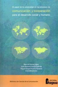 EL PAPEL DE LA UNIVERSIDAD EN LOS PROCESOS DE COMUNICACIÓN Y COOPERACIÓN PARA EL