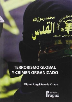TERRORISMO GLOBAL Y CRIMEN ORGANIZADO