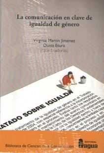 LA COMUNICACIÓN EN CLAVE DE IGUALDAD DE GÉNERO.