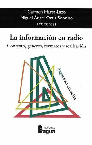 INFORMACION EN RADIO CONTEXTO GENEROS FORMATOS Y RELACION