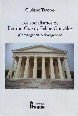 SOCIALISMOS DE BETTINO CRAXI Y FELIPE GONZALEZ