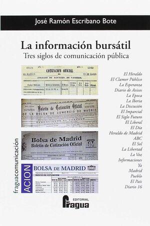 LA INFORMACIÓN BURSÁTIL. TRES SIGLOS DE COMUNICACIÓN PÚBLICA