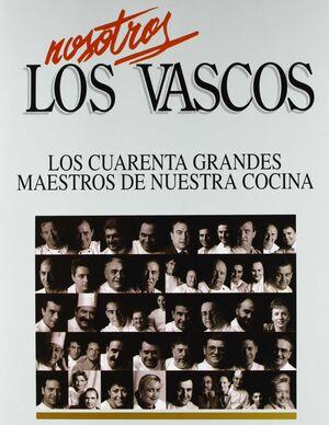 NOSOTROS LOS VASCOS/LOS 40 GRANDES MAESTROS..