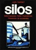 SILOS II DEFORMACIONES FALLAS EXPLOSIONES