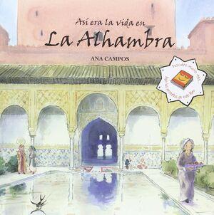 ASÍ ERA LA VIDA EN LA ALHAMBRA