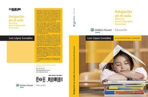 RELAJACION EN AULA. RECURSOS PARA EDUCACION EMOCIONAL.WOLTERS-EDUCACION-RUST