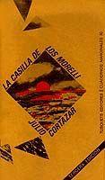 LA CASILLA DE LOS MORELLI Y OTROS TEXTOS