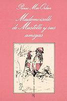 MLLE. DE MUSTELLE Y SUS AMIGAS