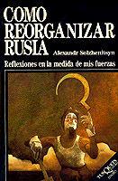 COMO REORGANIZAR RUSIA