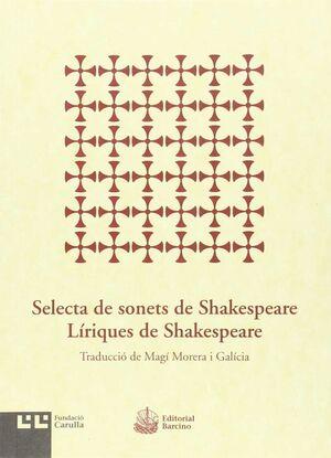 SELECTA DE SONETS DE SHAKESPEARE. LÍRIQUES DE SHAKESPEARE