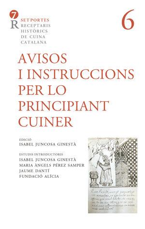AVISOS I INSTRUCCIONS PER LO PRINCIPIANT CUINER