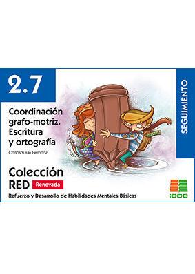 ESCRITURA ORTOGRAFÍA RED 2.7 SEGUIMIENTO