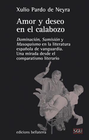 AMOR Y DESEO EN EL CALABOZO