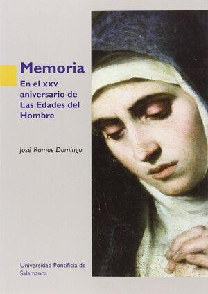MEMORIA . EN EL XXV ANIVERSARIO DE LAS EDADES DEL HOMBRE
