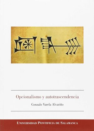 OPCIONALISMO Y AUTOTRASCENDENCIA