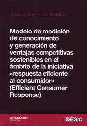 MODELO DE MEDICIÓN DE CONOCIMIENTO Y GENERACIÓN DE VENTAJAS COMPETITIVAS SOSTENI