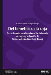 DEL BENEFICIO A LA CAJA. PROCEDIMIENTO PARA LA ELABORACIÓN DEL CUADRO  DE ORIGEN
