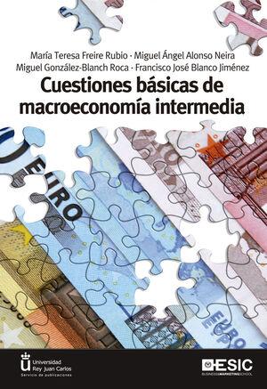 CUESTIONES BASICAS DE MACROECONOMIA INTERMEDIA.ESIC-RUST