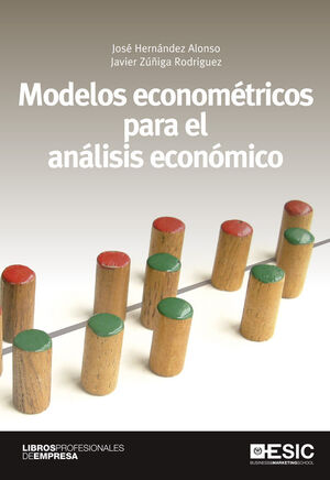MODELOS ECONOMÉTRICOS PARA EL ANÁLISIS ECONÓMICO. ESIC-RUST