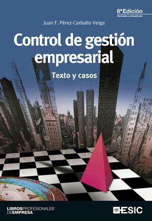 CONTROL DE GESTIÓN EMPRESARIAL (8ª ED.) ESIC-RUST