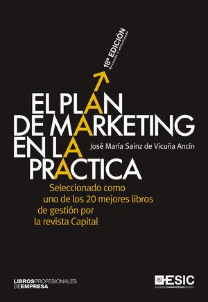 PLAN DE MARKETING EN LA PRACTICA, EL.(ED 18ª).ESIC