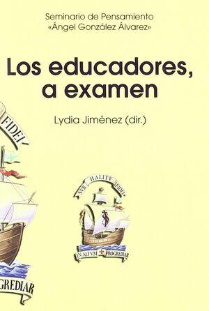 LOS EDUCADORES, A EXAMEN