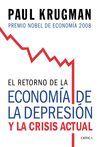 RETORNO DE LA ECONOMIA DE LA DEPRESION Y LA CRISIS ACTUAL,EL.CRITICA-RUST