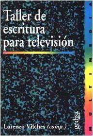 TALLER DE ESCRITURA PARA TELEVISION.GEDI