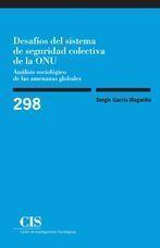 DESAFÍOS DEL SISTEMA DE SEGURIDAD COLECTIVA DE LA ONU