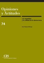 LOS ESPAÑOLES Y LA CALIDAD DE LA DEMOCRACIA
