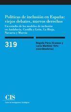 POLÍTICAS DE INCLUSIÓN EN ESPAÑA: VIEJOS DEBATES, NUEVOS DERECHOS