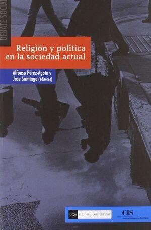 RELIGION Y POLITICA EN LA SOCIEDAD ACTUAL