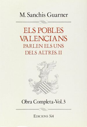 POBLES VALENCIANS PARLEN ELS UNS DELS ALTRES III VOL.4