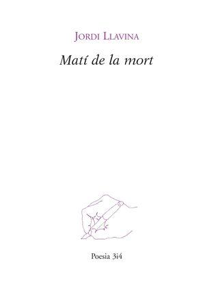 MATI DE LA MORT