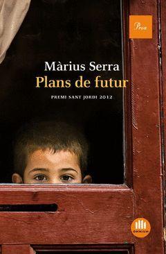PLANS DE FUTUR.PROA-DURA