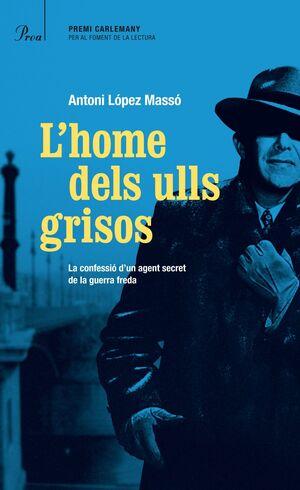 L'HOME DELS ULLS GRISOS